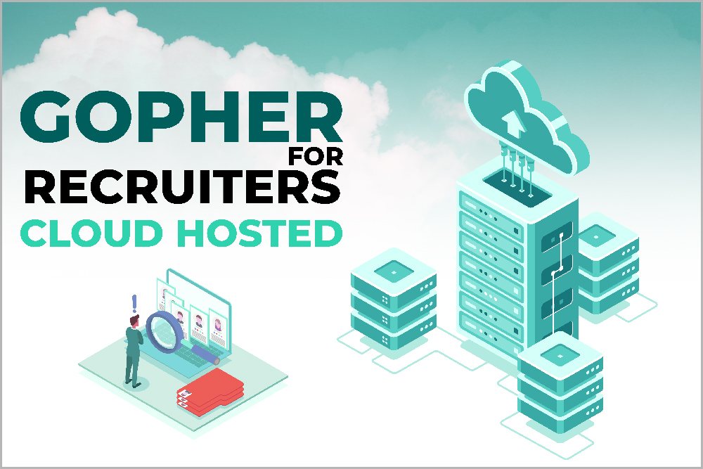 Gopher for recruiters Cloud Hosted